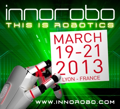 Innorobo innovation robotic summit march 19-20-21 2013 Lyon France